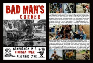 ANNOUNCING the publication of BAD MANS CORNER Cameraman in a Liberian War by Alistair Lyne